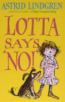 "Lotta says ""NO!"""