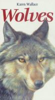 Wolves / Karen Wallace