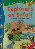Explorers on safari : tell time, from dawn to dusk / Sally Hewitt ; illustrated by Serena Feneziani