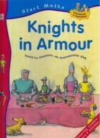 Knights in armour : learn to measure on tournament day