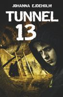 Tunnel 13