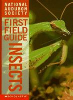 National Audubon Society first field guide : Insects
