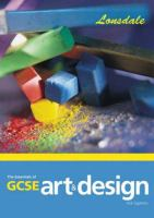 The essentials of GCSE art & design / Nick Eggleton