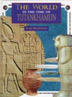 The world in the time of Tutankhamun