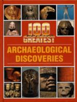 100 greatest archaeological discoveries