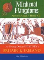 Medieval kingdoms : Alfred the Great-Henry VII