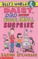 Daisy, dad and the huge, small surprise