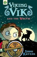 Viking Vik and the wolves / Shoo Rayner