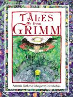 Tales from Grimm / Antonia Barber and Margaret Chamberlain