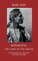 Winnetou : the chief of the apache