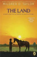 The land / Mildred D. Taylor