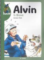Alvin is brave
