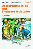 Doctor Know-it-all and the brave little tailor