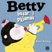 Betty busar i pyjamas