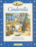 Cinderella / retold by Sue Arengo ; illustrated by Kevin Kimber