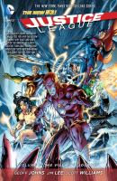 Justice league: Vol. 2, The villain's journey / Geoff Johns, writer ; Jim Lee ..., pencillers