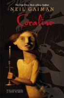 Coraline / Neil Gaiman ; with illustrations by Dave McKean