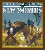 Ten of the best adventures in new worlds