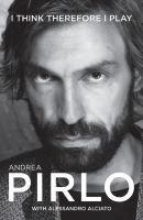 Andrea Pirlo, I think therefore I play