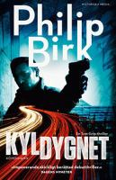 Kyldygnet : en Tom Grip-thriller / Philip Birk.