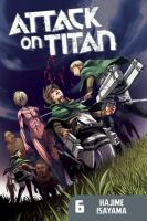 Attack on Titan: Vol. 6.