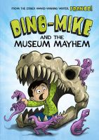 Dino-Mike and the museum mayhem