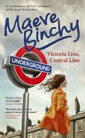 Victoria line, Central line / Maeve Binchy.