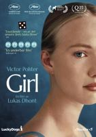 Girl [Videoupptagning] / a film by Lukas Dhont ; screenplay by Lukas Dhont, Andgelo Tijssens ; producer Dirk Impens.