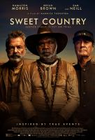Sweet country [Videoupptagning] / directed by Warwick Thornton ; produced Greer Simpkin ; screenplay by David Tranter and Steven McGregor.