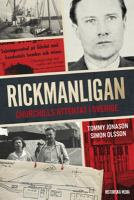 Rickmanligan : Churchills attentat i Sverige / Simon Olsson, Tommy Jonason.