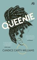 Queenie : roman / Candice Carty-Williams ; översättning: Klara Lindell.