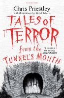 Tales of terror from the tunnel´s mouth