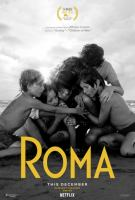 Roma [Videoupptagning] / written and directed by Alfonso Cuarón.