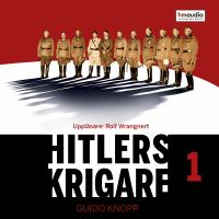 Hitlers krigare: Del 1.
