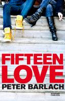 Fifteen love [Elektronisk resurs] / Peter Barlach.