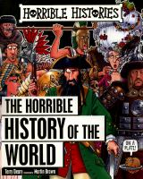 The horrible history of the world