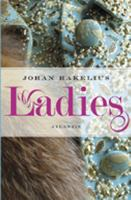 Ladies / Johan Hakelius