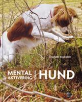 Mental aktivering för din hund