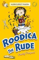 Roodica the rude : Party pooper!