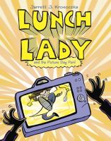 Lunch lady : and the picture day peril
