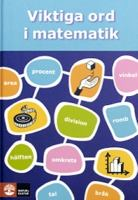 Viktiga ord i matematik / Eva Marand & New Leaf Education ; illustrationer: Lena Sjöberg